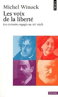 Les voix de la liberté : les écrivains engagés au XIXe siècle : essai : CD 1