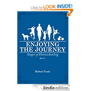 Stages of Homeschooling: Enjoying the Journey (Book 2)
