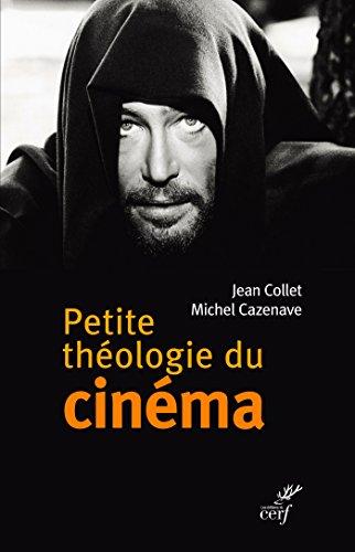Petite théologie du cinéma