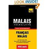 Vocabulaire français-malais pour l'autoformation. 9000 mots (French Edition)