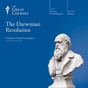 The Darwinian Revolution | [The Great Courses]