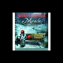 Miracle on 49th Street (       UNABRIDGED) by Mike Lupica Narrated by Michael Santopietro