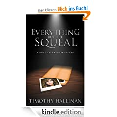 Everything But The Squeal (Simeon Grist #2) (Simeon Grist Mystery)
