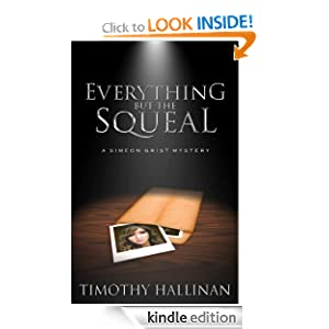 Everything But The Squeal (Simeon Grist Mystery)