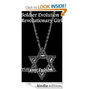 Soldier Evolution Revolutionary Girl by Tiffany Fulton