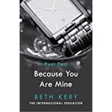 Because I Could Not Resist: Because You Are Mine Series #1 (Because You Are Mine Serial Book 2)by Beth Kery
