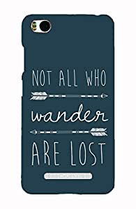 Back Cover for Xiaomi Mi4i Not All Who Wander Are Lost
