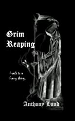 Grim Reaping (The Grim Reaper Series)