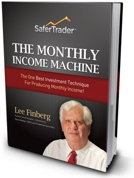 The Monthly Income Machine - The One Best Investment Technique for Producing Monthly Income (Stock Options For the Risk-