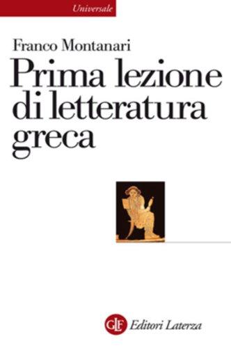 Prima lezione di letteratura greca (eBook Laterza)