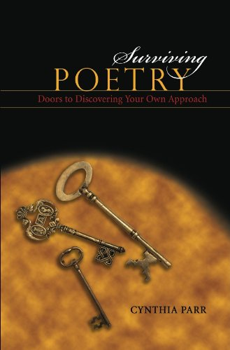 Surviving Poetry: Doors to Discovering Your Own Approach