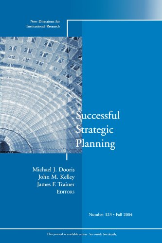 Successful Strategic Planning 123 (New Directions for Institutional Research)