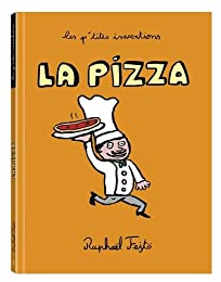 LES P'TITES INVENTIONS - LA PIZZA