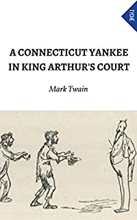 A Connecticut Yankee In King Arthur's Court by Mark Twain ebook deal