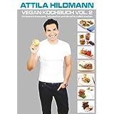 """Vegan Kochbuch Vol. 2: cholesterinbewusst, laktosefrei und klimafreundlich kochenvon """"Attila Hildmann"""""""
