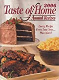 img - for 2006 Taste of Homes Annual Recipes book / textbook / text book