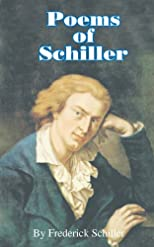 Poems of Schiller (Works of Frederick Schiller)