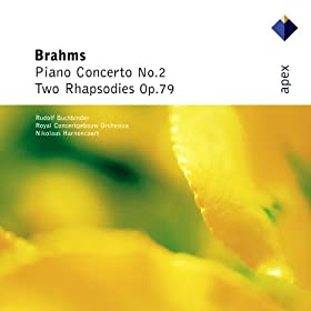 Brahms : Piano Concerto No.2 & 2 Rhapsodies - Apex