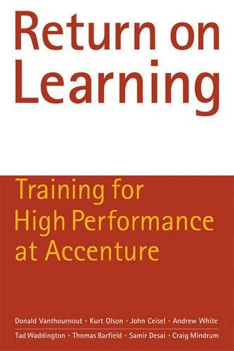 return-on-learning-how-accenture-reinvented-its-corporate-training-for-competitive-advantage-by-dona