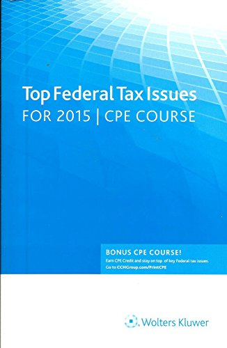 Top Federal Tax Issues for 2015 CPE Course