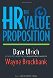img - for By David Ulrich The HR Value Proposition (1st Edition) book / textbook / text book
