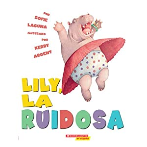 Too Loud Lily / Lily La Ruidosa