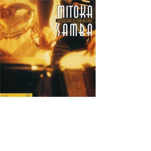 Orchestra Di Percussioni-Mitoka Samba