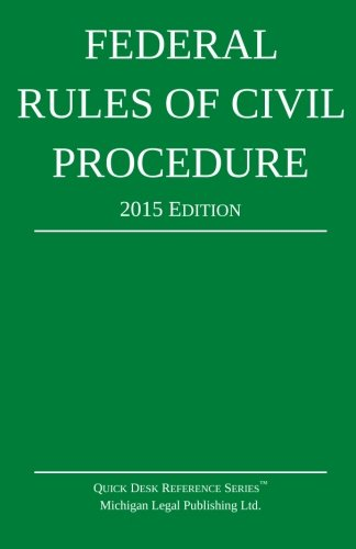 Federal Rules of Civil Procedure; 2015 Edition