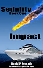 Sedulity (Book One) Impact