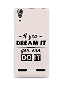 Amez If you can Dream it You can do it Back Cover For Lenovo A6000