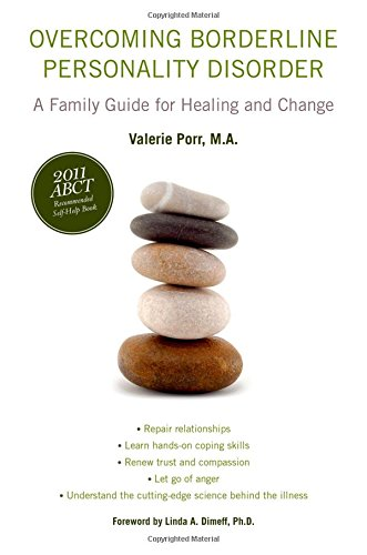 overcoming-borderline-personality-disorder-a-family-guide-for-healing-and-change