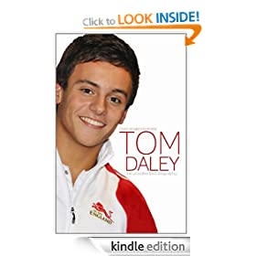 Tom Daley: The Unauthorized Biography