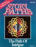 The Path of Intrigue (Story Paths, II) (0962779024) by Wieck, Stewart