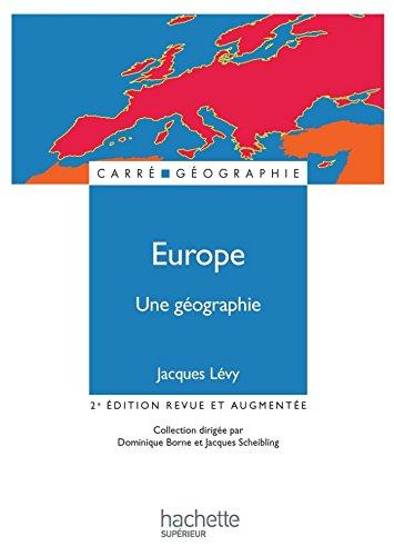 Europe, une géographie - La fabrique d'un continent (Carré Géographie)