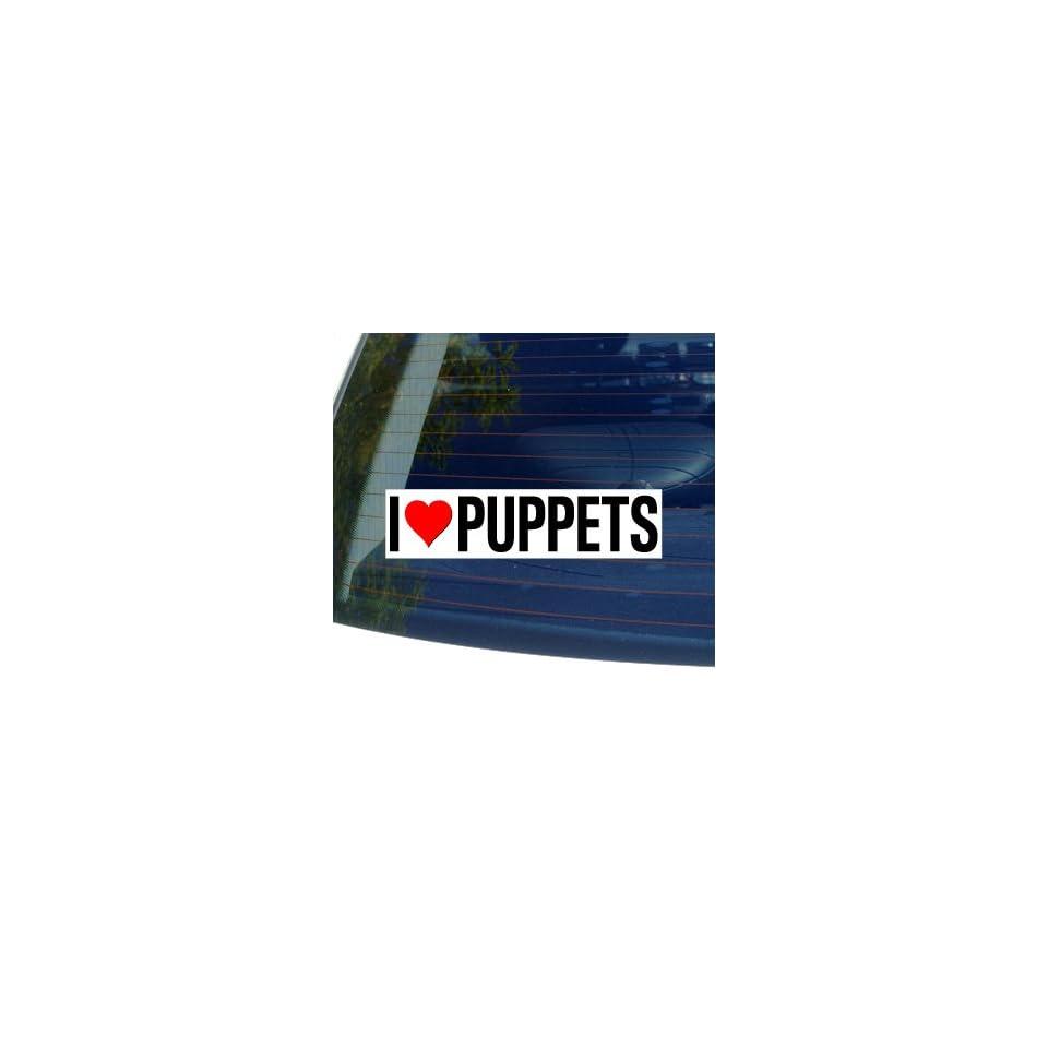 I Love Heart PUPPETS   Window Bumper Sticker