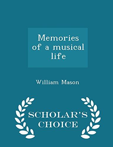 Memories of a musical life  - Scholar's Choice Edition