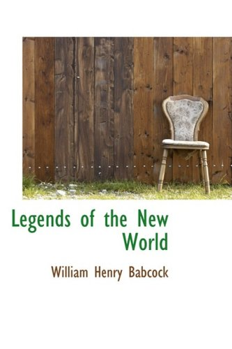 Legends of the New World