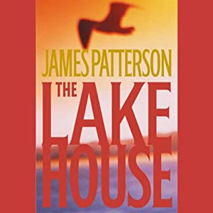 The Lake House | [James Patterson]