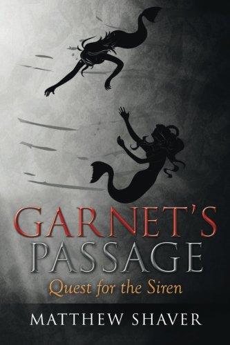 Garnet's Passage: Quest for the Siren