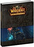 WORLD OF WARCRAFT: CATACLYSM ATLAS (VIDEO GAME ACCESSORIES)