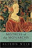 img - for Mistress of the Monarchy Publisher: Ballantine Books; Reprint edition book / textbook / text book