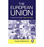 img - for [(The European Union: A Critical Guide )] [Author: Steven P. McGiffen] [Mar-2006] book / textbook / text book