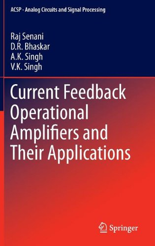 Current Feedback Operational Amplifiers and Their Applications (Analog Circuits and Signal Processing)