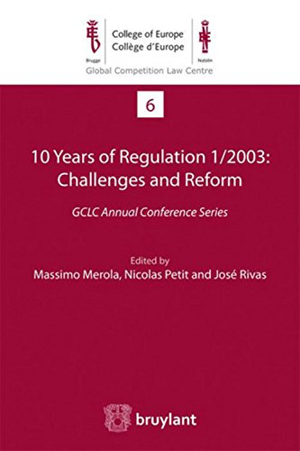 10 Years of Regulation 1/2003: Challenges and Reform