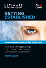 Ultimate Salon Management - Book 1: Getting Established