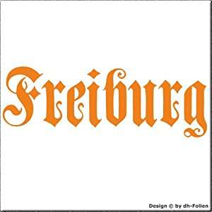 cartattoo4you AK-01584 | FREIBURG - Fraktur / Altdeutsche Schrift | Autoaufkleber Aufkleber FARBE orange , in 23 weiteren Farben erhältlich , glänzend 17 x 5 cm in PREMIUM - Qualität Waschstrassenfest VERSANDKOSTENFREI