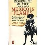 Insurgent Mexico (0140068813) by Reed, John