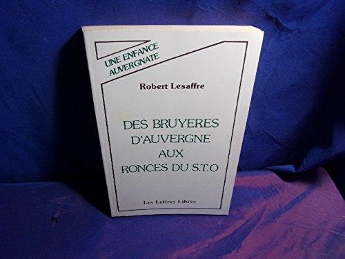 Des bruyères d'Auvergne aux ronces du STO