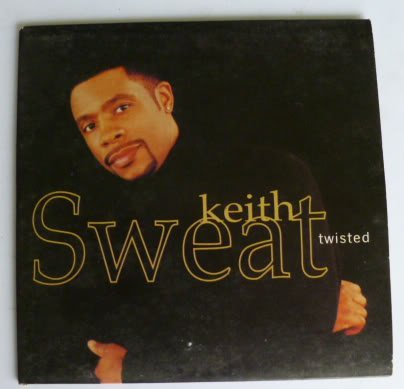Twisted, Sweat, Keith