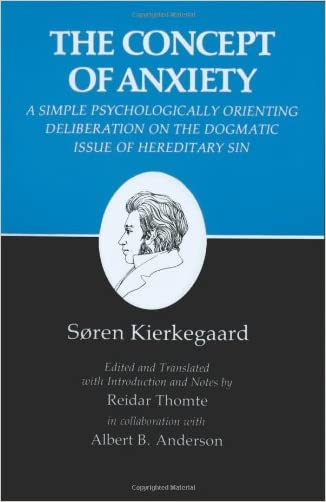 The Concept of Anxiety: A Simple Psychologically Orienting Deliberation on the Dogmatic Issue of Hereditary Sin (Kierkegaard's Writings, VIII) (v. 8)